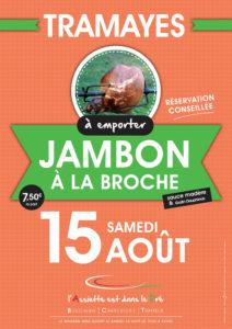 Jambon à la broche pour le 15 Aout à Tramayes